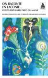 On raconte en laconie... contes populaires grecs du magne