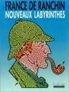 Les nouveaux labyrinthes