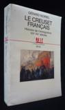 Creuset Francais. Histoire De L'Immigration (Xixe-Xxe Siecle) (Le)