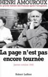La grande histoire des français après l'occupation t.10 ; la page n'est pas encore tournée