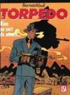 Torpedo t.11 ; rien ne sert de mourir