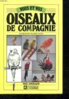 Vous & Oiseaux De Compagnie
