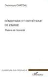 Sémiotique et esthétique de l'image : théorie de l'iconicité