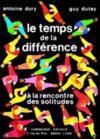 Temps De La Difference (Le)