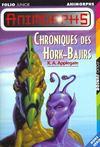 Animorphs ; chroniques des Hork-Bajirs