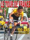 Tour De France (Le) - 100 Ans