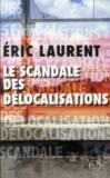 Le scandale des délocalisations