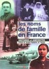 Noms De Famille En France Histoire Et Anecdotes