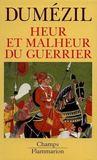 Heur Et Malheur Du Guerrier