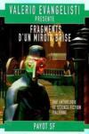 Fragments d'un miroir brisé ; anthologie de la science-fiction italienne