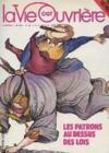 La Vie Ouvriere N°1743 - Les Patrons Au Dessus Des Lois
