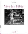 Vive Les Bebes !