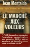 Le Marche Aux Voleurs.