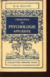 Principes De Sychologie Appliquee / Collection Armand Collin N°127.