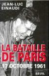 Bataille De Paris (17 Octobre 1961) (La)