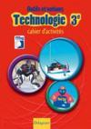Technologie ; outils et notions ; 3ème ; cahier d'activités