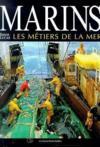 Marins, les metiers de la mer