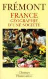 France ; géographie et société