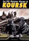 Le IIIe panzer korps à koursk