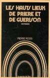 Hauts Lieux De Priere Et De Guerison En France (Les)