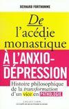De L'Acedie Monastique A L'Anxio-Depression