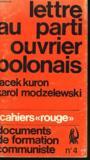 """Cahiers """"rouge"""", Documents De Formation Communiste N° 4. Lettre Au Parti Ouvrier Polonais."""