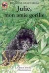 Julie, Mon Amie Gorille