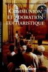 Communion et adoration eucharistique