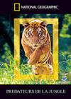 National Geographic - Prédateurs De La Jungle