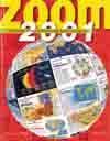 Zoom 2001. Le Monde D'Aujourd'Hui Expliqué Aux Jeunes