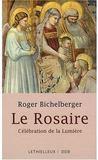 Le rosaire ; célébration de la lumière
