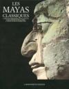 Les mayas classiques. preface de eduardo matos moctezuma.