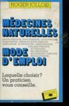 Medecines Naturelles Mode D'Emploi.