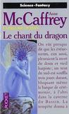 La Ballade De Pern T.3 ; Le Chant Du Dragon