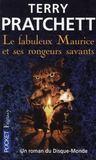 Les annales du Disque-monde ; le fabuleux Maurice et ses rongeurs savants