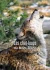 Les chat-loups du Mont-Blanc