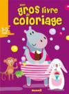Mon gros livre de coloriage ; 3-5 ans ; hippopotame