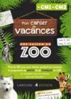 Cahier de vacances une saison au zoo CM1-CM2