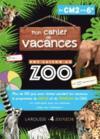 Cahier de vacances une saison au zoo CM2-6e