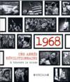 1968 une année révolutionnaire