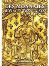 Les monnaies royales françaises ; 987-1793