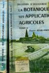 La Botanique Ses Applications Agricoles - Tome 1 Et 2
