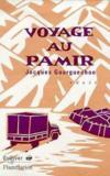 Voyage Au Pamir
