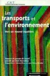 Les transports et l'environnement vers un nouvel equilibre