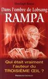 Dans l'ombre de Lobsang Rampa ; qui était vraiment l'auteur du