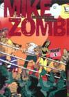 Mike zombi t.1 ; ko au premier round