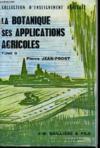 La Botanique Ses Applications Agricoles - Tome 2
