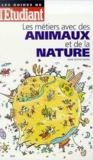 Les Metiers De La Nature Et Avec Des Animaux