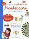 Mes petites expériences Montessori ; pour les vacances