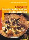 Cuisine des crepes et galettes/connaitre